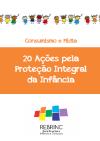 20 ações pela proteção integral da infancia
